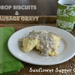 Drop Biscuits and Sausage Gravy