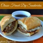 Classic French Dip Sandwiches